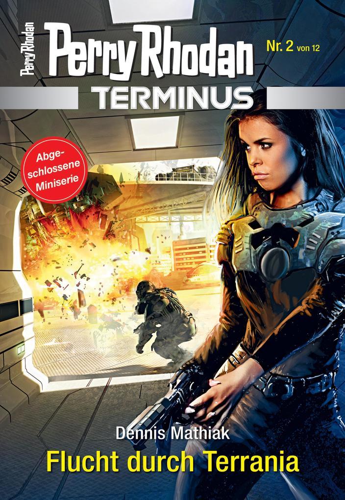 Terminus 2: Flucht durch Terrania als eBook epub