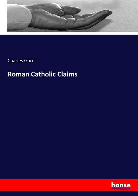 Roman Catholic Claims als Buch (kartoniert)