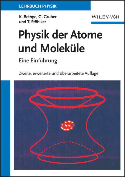 Physik der Atome und Moleküle als Buch (gebunden)