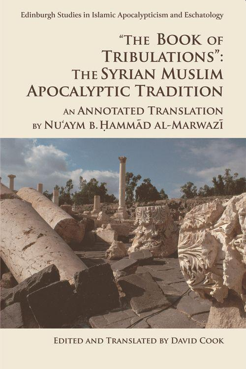 'The Book of Tribulations: the Syrian Muslim Apocalyptic Tradition' als Taschenbuch
