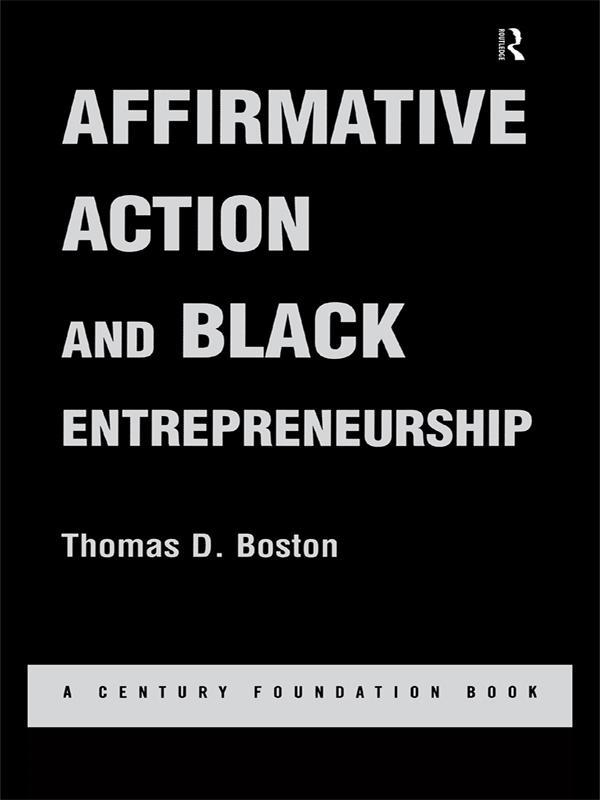 Affirmative Action and Black Entrepreneurship als eBook epub