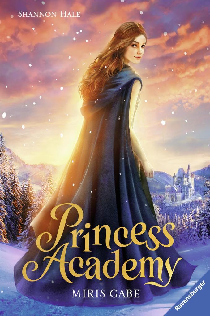 Princess Academy, Band 1: Miris Gabe als eBook epub