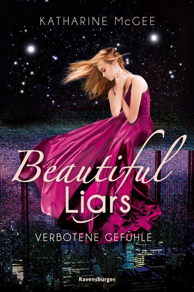 Beautiful Liars, Band 1: Verbotene Gefühle als eBook epub