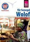 Reise Know-How Sprachführer Wolof für Senegal - Wort für Wort: Kauderwelsch-Band 89