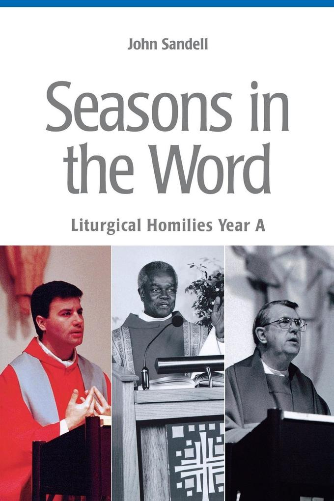 Seasons in the Word: Liturgical Homilies: Year A als Taschenbuch