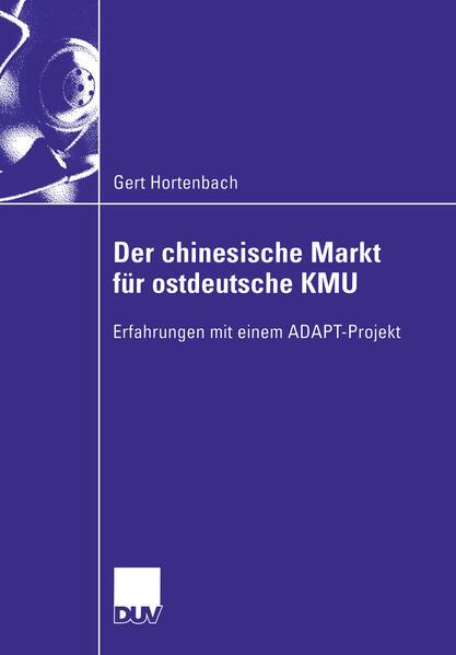 Der chinesische Markt für ostdeutsche KMU als Buch (kartoniert)