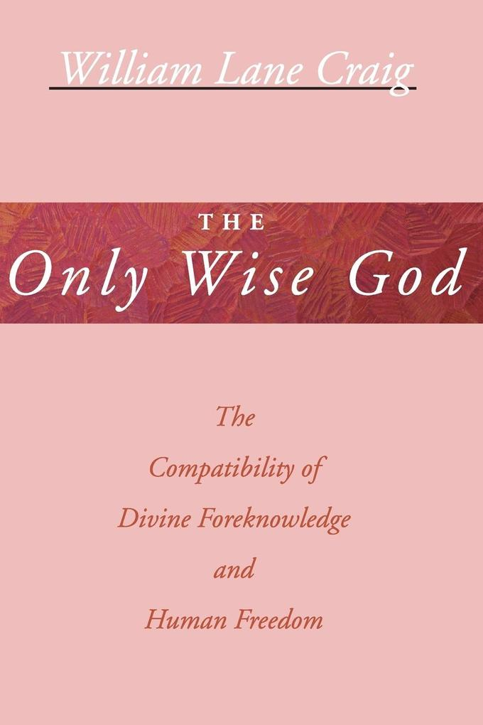 The Only Wise God als Buch (kartoniert)