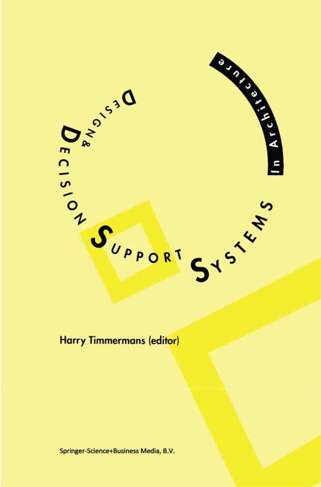 Design and Decision Support Systems in Architecture als Buch (gebunden)
