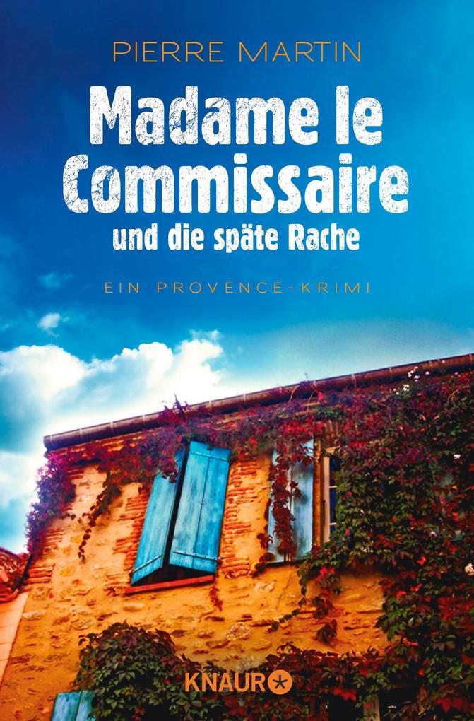 Madame le Commissaire und die späte Rache als Taschenbuch