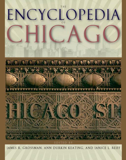 The Encyclopedia of Chicago als Buch (gebunden)