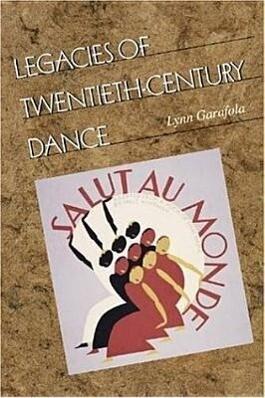 Legacies of Twentieth-Century Dance als Taschenbuch
