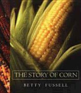 The Story of Corn als Taschenbuch
