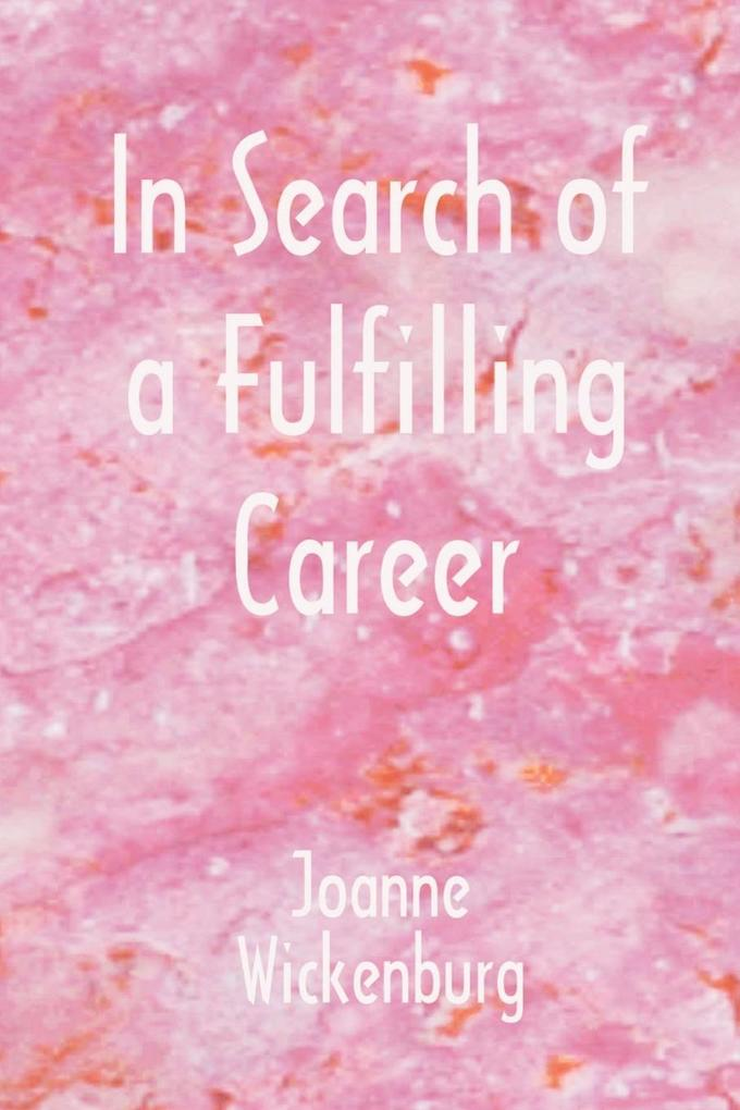 In Search of a Fulfilling Career als Taschenbuch