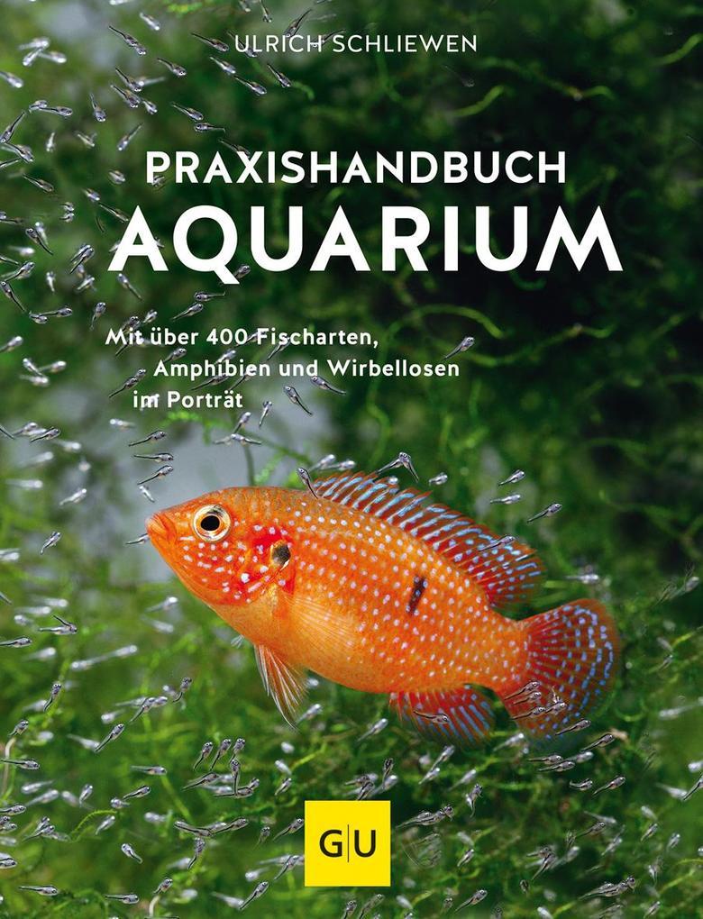 Praxishandbuch Aquarium als Buch (gebunden)