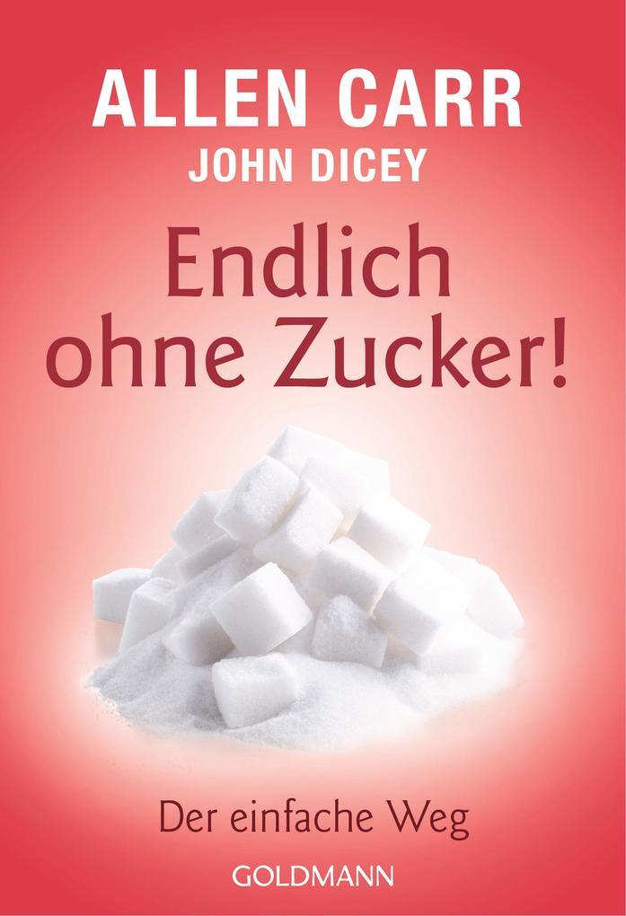 Endlich ohne Zucker! als eBook epub