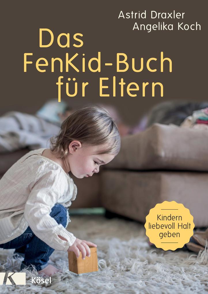 Das FenKid-Buch für Eltern als eBook epub