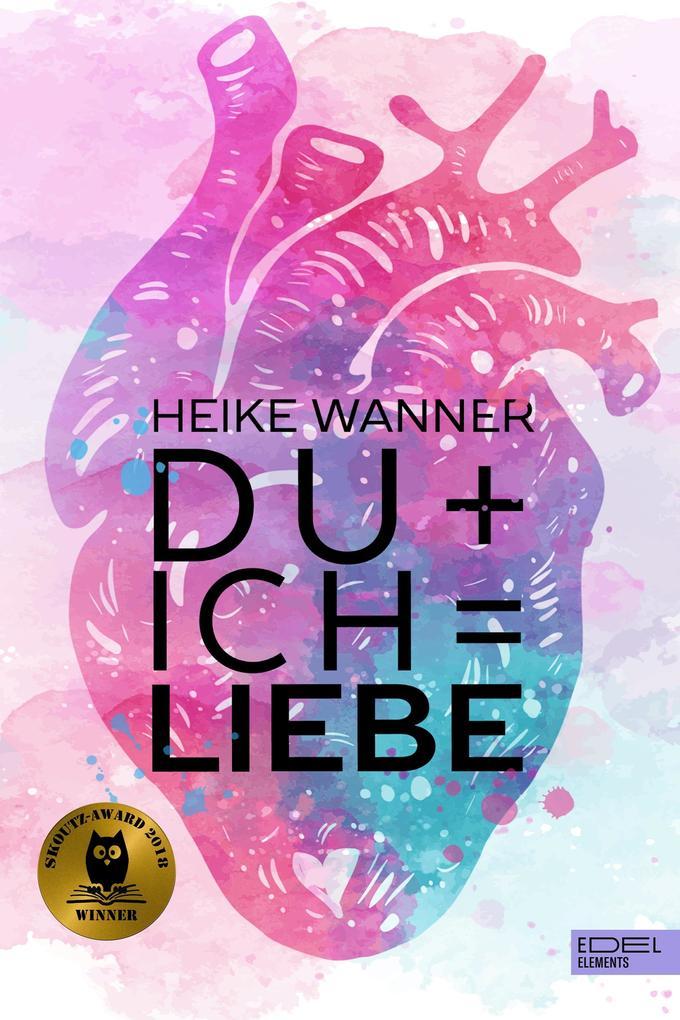 Du + Ich = Liebe als eBook epub