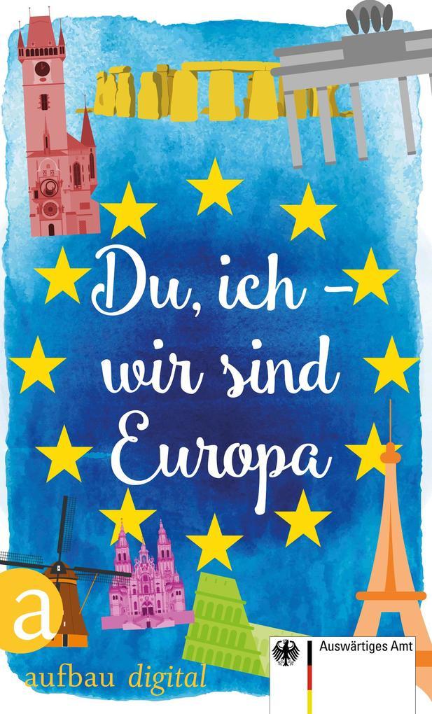 Du, ich - wir sind Europa als eBook epub