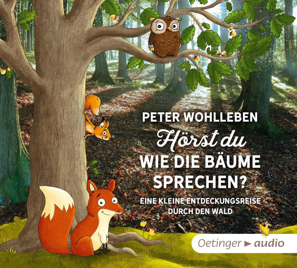 Hörst du, wie die Bäume sprechen? als Hörbuch CD