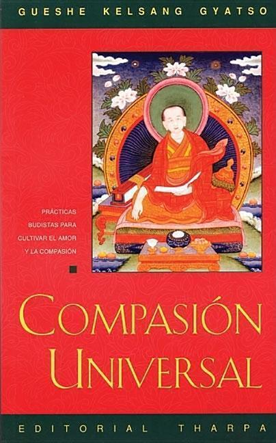 Compasión Universal (Universal Compassion): Inspiración Para Tiempos Difíciles als Taschenbuch