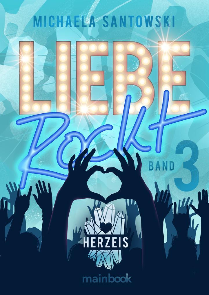 Liebe rockt! Band 3: Herzeis als eBook epub