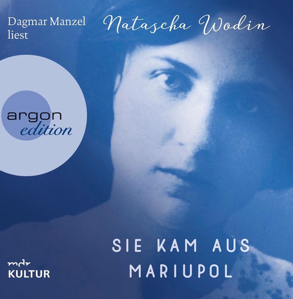 Sie kam aus Mariupol als Hörbuch CD