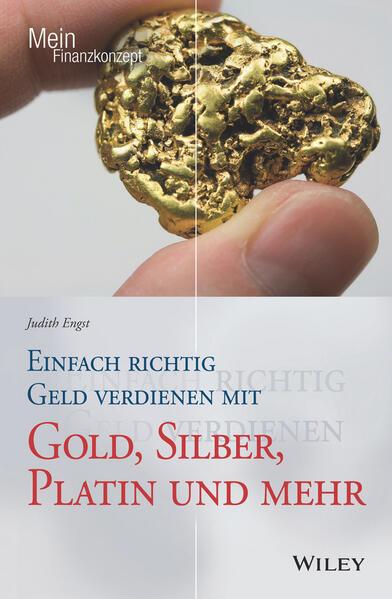 Einfach richtig Geld verdienen mit Gold, Silber, Platin und mehr als Buch (kartoniert)