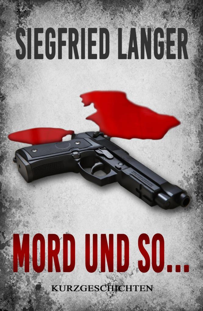 Mord und so ... als eBook