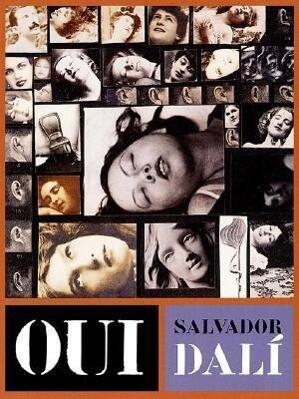 Oui: The Paranoid-Critical Revolution: Writings 1927-1933 als Taschenbuch