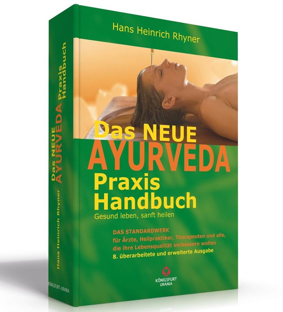 Das neue Ayurveda Praxis Handbuch als Buch (gebunden)