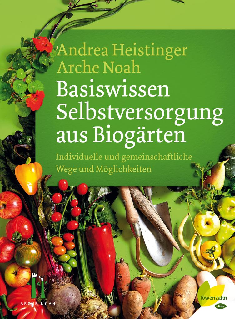 Basiswissen Selbstversorgung aus Biogärten als eBook epub