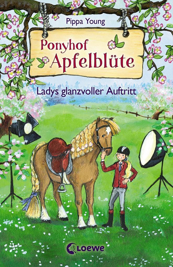 Ponyhof Apfelblüte - Ladys glanzvoller Auftritt als Buch (gebunden)