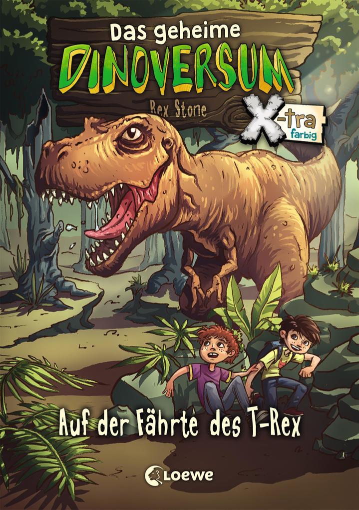 Das geheime Dinoversum Xtra - Auf der Fährte des T-Rex als Buch (gebunden)