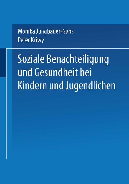 Soziale Benachteiligung und Gesundheit bei Kindern und Jugendlichen als Buch (kartoniert)
