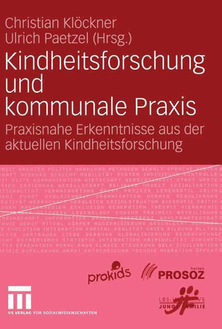 Kindheitsforschung und kommunale Praxis als Buch (kartoniert)