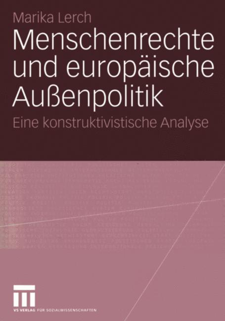 Menschenrechte und europäische Außenpolitik als Buch (kartoniert)