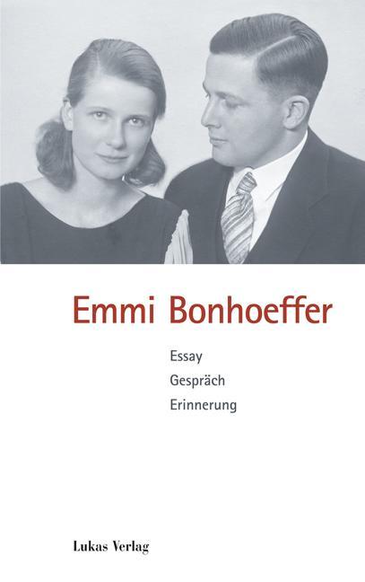 Emmi Bonhoeffer als Buch (gebunden)