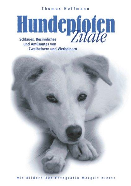 Hundepfoten Zitate Band 1 als Buch (kartoniert)