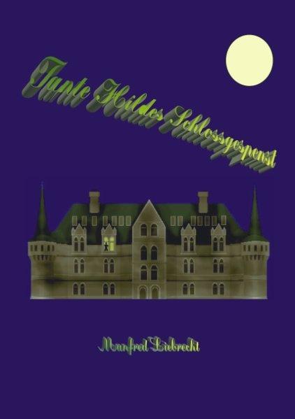 Tante Hildes Schlossgespenst als Buch (kartoniert)