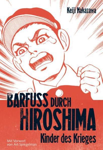Barfuss durch Hiroshima 1 als Buch (kartoniert)
