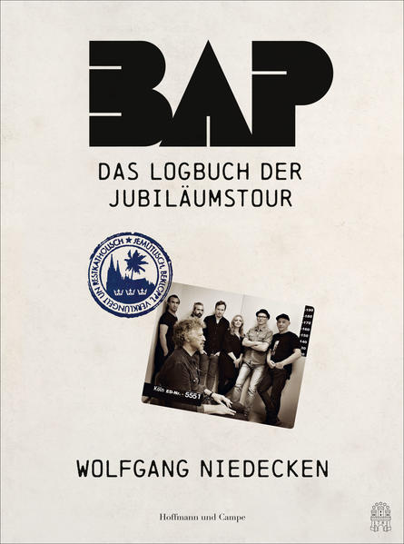 BAP - Das Logbuch der Jubiläumstour als Buch (gebunden)