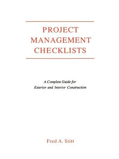 Project Management Checklist: A Complete Guide For Exterior and Interior Construction als Buch (kartoniert)