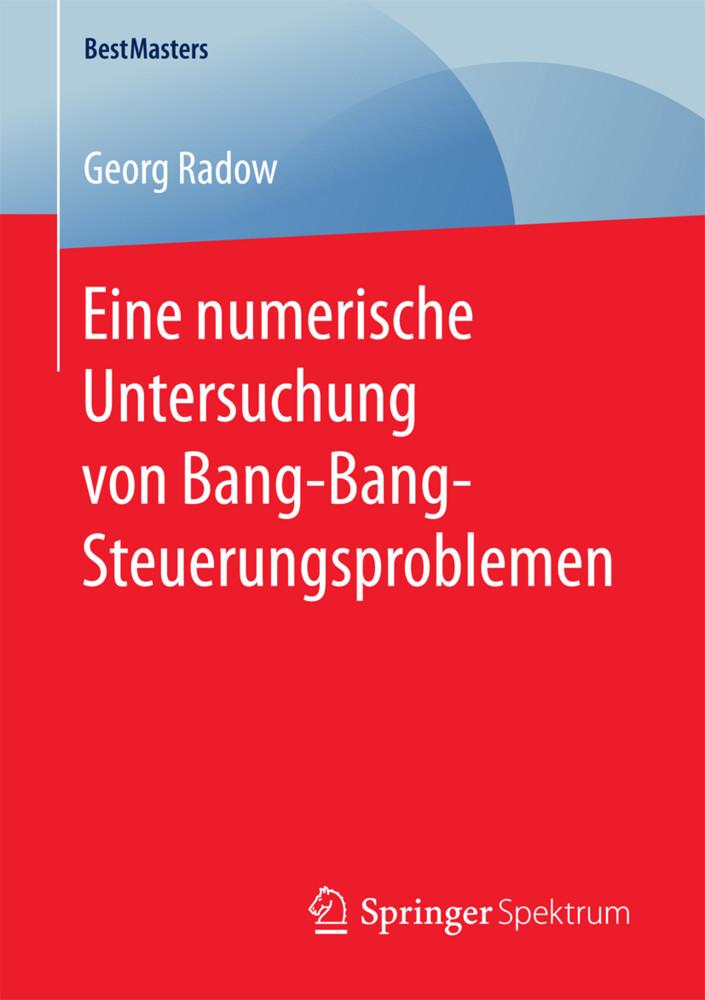 Eine numerische Untersuchung von Bang-Bang-Steuerungsproblemen als Buch (kartoniert)