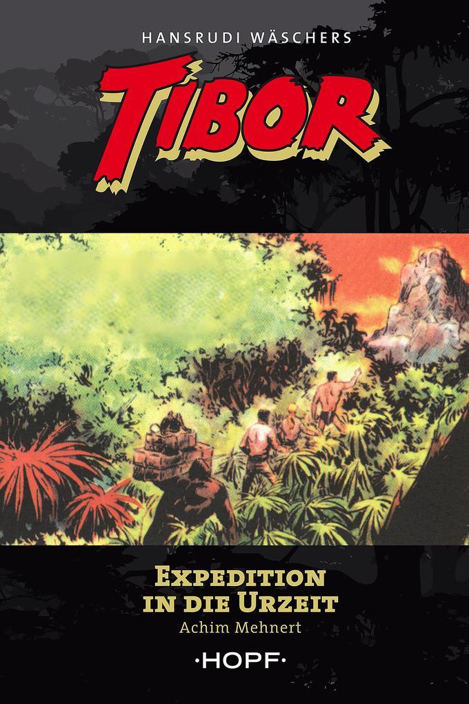Tibor 8: Expedition in die Urzeit als eBook epub