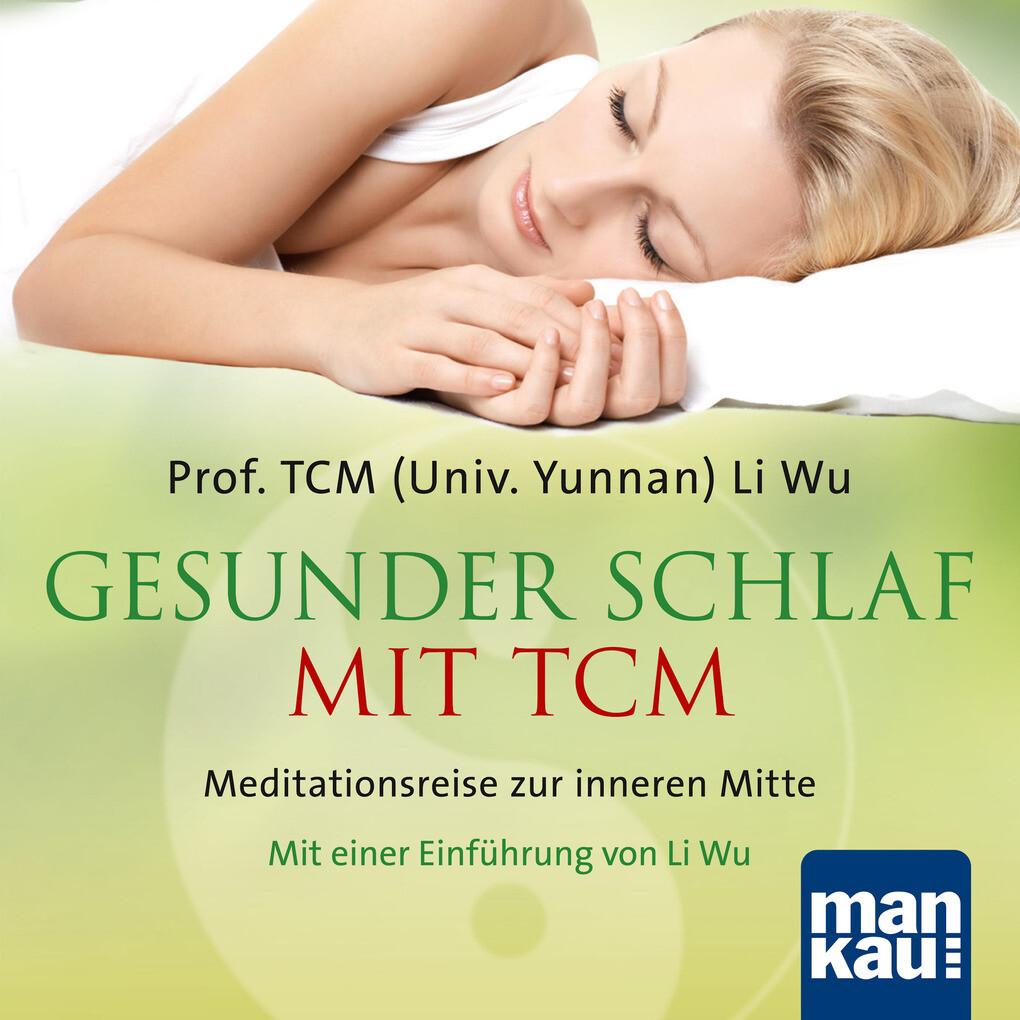 Gesunder Schlaf mit TCM als Hörbuch Download