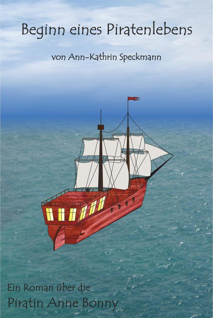 Beginn eines Piratenlebens als eBook epub