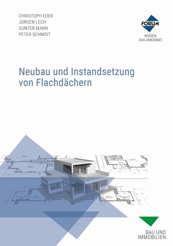Neubau und Instandsetzung von Flachdächern als eBook epub
