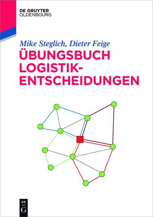 Übungsbuch Logistik-Entscheidungen als eBook epub