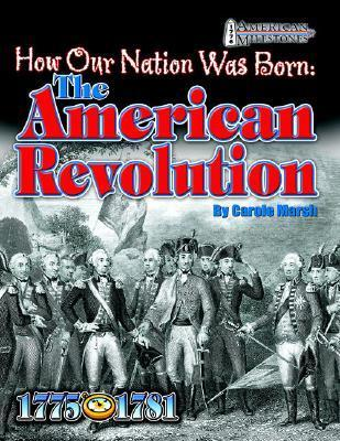 How Our Nation Was Born: The American Revolution als Taschenbuch
