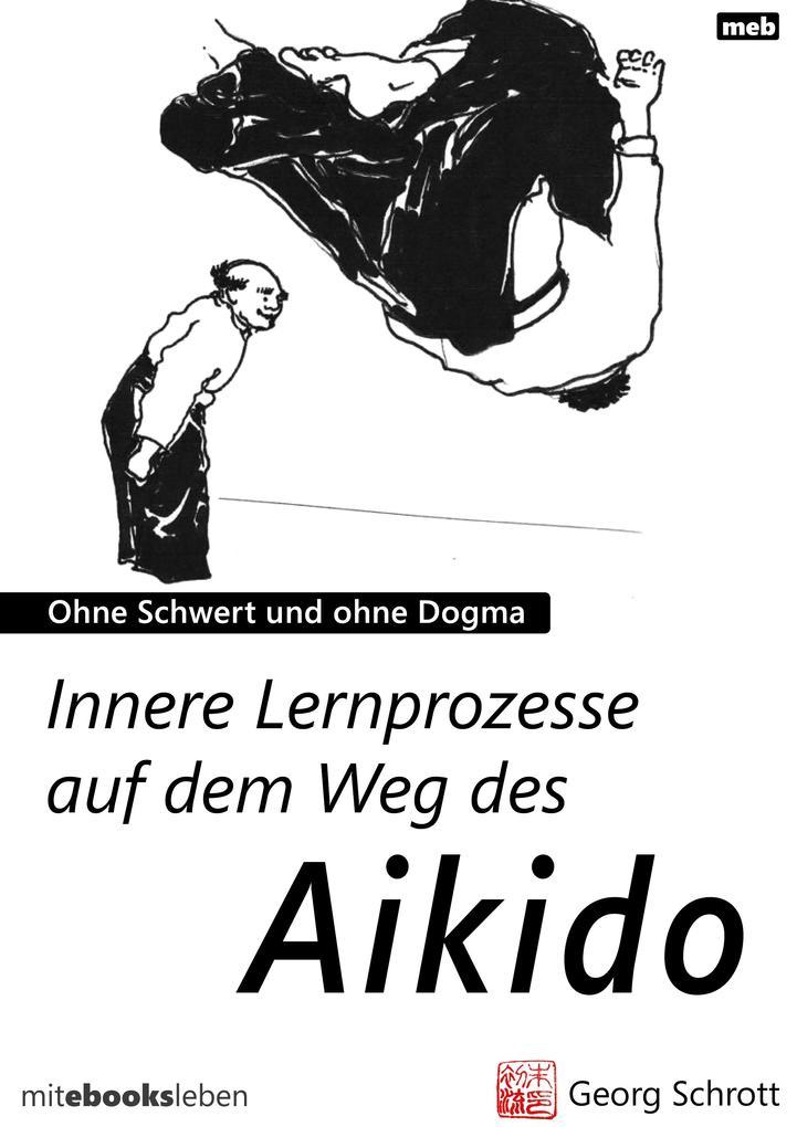 Innere Lernprozesse auf dem Weg des Aikido als eBook